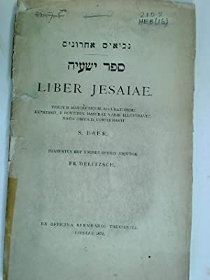 Liber Jesaiae. Textum masoreticum accuratissime expressit, e: Baer, S