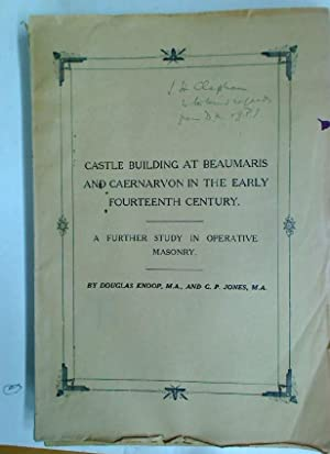 Castle Building at Beaumaris and Caernarvon in: Knoop, Douglas ;