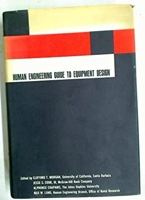 Human Engineering Guide to Equipment Design. by Morgan ...