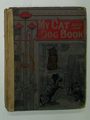 My Cat and Dog Book.: Wain, Louis et