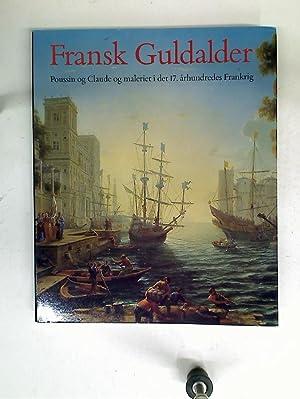 Fransk Guldalder: Poussin og Claude og maleriet: Wine, Humphrey ;