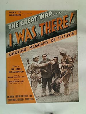 The Great War. I Was There! Undying: Hammerton, J A