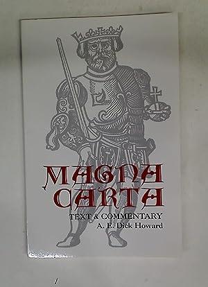 Magna Carta. Text and Commentary.: Howard, A E