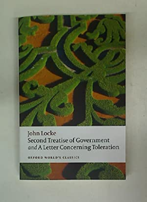Second Treatise of Government and a Letter: Locke, John