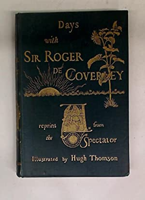 sir roger de coverley essays from the spectator Sir roger de coverley: essays from the spectator hardcover books- buy sir roger de coverley: essays from the spectator books online at lowest price with rating & reviews , free shipping, cod.