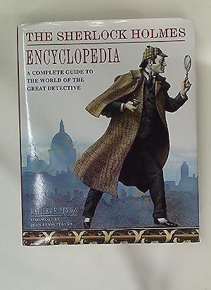 The Sherlock Holmes Encyclopedia. A Complete Guide: Bunson, Matthew ;