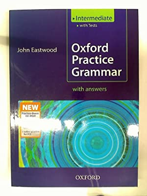 Oxford Practice Grammar, with Answers.: Eastwood, John