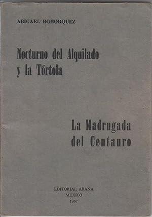 Nocturno del Alquilado y la Tortola; La: Bohorquez, Abigael