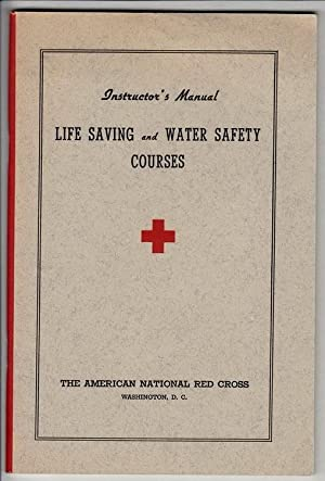 Instructor's Manual: Life Saving and Water Safety: American National Red