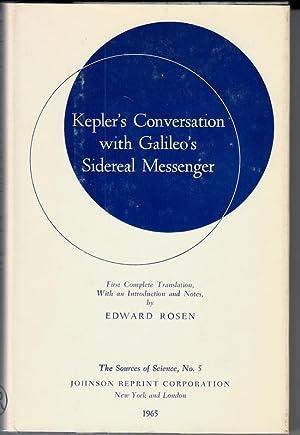 Kepler's Conversation with Galileo's Sidereal Messenger. First: Kepler, Johannes
