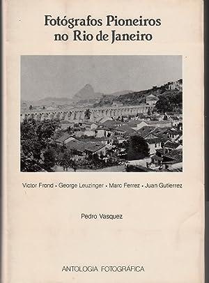 Fotografos Pioneiros no Rio de Janeiro: Victor: Vasquez, Pedro
