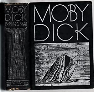 Moby Dick. Illustrated by Rockwell Kent.: Melville, Herman