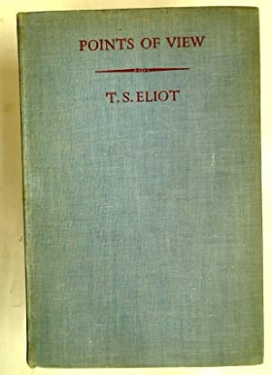 Points of View.: Eliot, T S