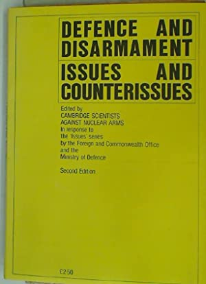Defence and Disarmament: Issues and Counterissues. In: Cambridge Scientists against