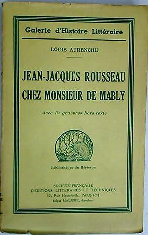 Jean-Jacques Rousseau chez Monsieur de Mably.: Aurenche, Louis