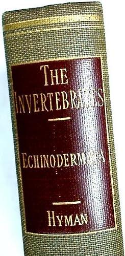 The Invertebrates. Volume 4: Echinodermata. The Coelomate: Hyman, Libbie Henrietta