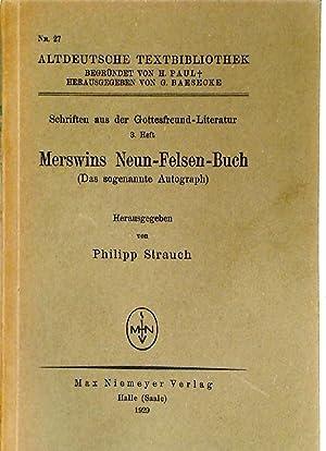 Merswins Neun-Felsen-Buch (Das sogenannte Autograph) (Schriften aus: Strauch, Philipp [Ed]