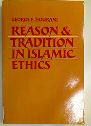Reason and Tradition in Islamic Ethics