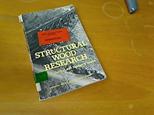 Structural Wood Research: State-of-the-Art and Research Needs.: Itani, Rafik [Ed]