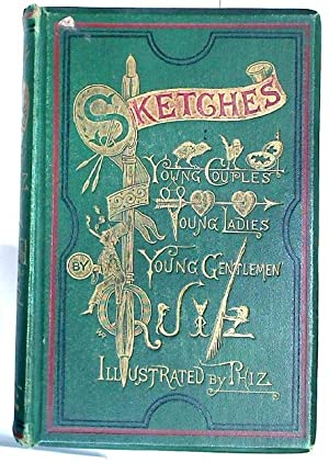 Sketches: Young Couples, Young Ladies, Young Gentlemen.: Dickens, Charles