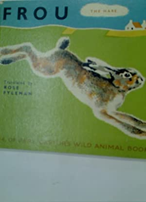 Frou the Hare.: Fyleman, Rose [Transl];