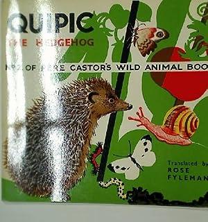 Quipic the Hedgehog.: Lida ; Fyleman,