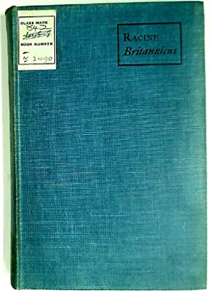 Britannicus. Edited by H J Chaytor.: Racine, Jean