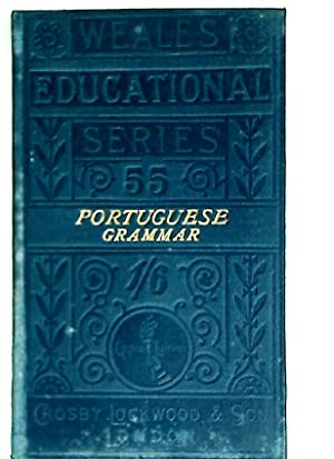 A Grammar of the Portuguese Language, in: Elwes, Alfred