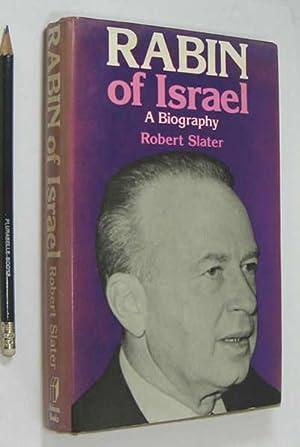 Rabin of Israel. A Biography.: Slater, Robert