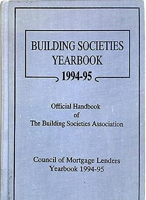 Building Societies Yearbook 1994 - 1995. The: Molloy, Joanne [Ed]