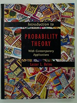 Introduction to Probability Theory With Contemporary Applications.: Helms, Lester