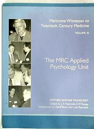 The MRC Applied Psychology Unit.: Reynolds, L A ; Tansey, E M