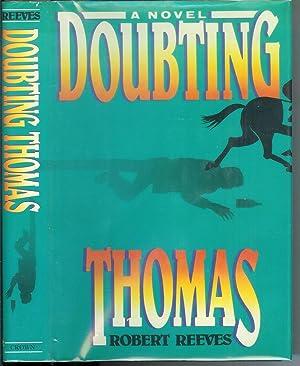 Doubting Thomas: Reeves Robert