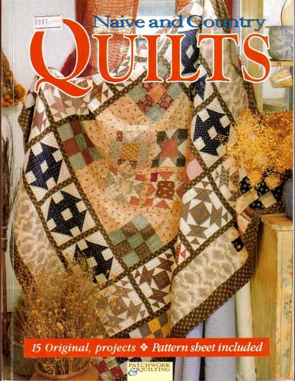 Naive and Country Quilts : Australian Patchwork & Quilting. by ... : quilting books australia - Adamdwight.com