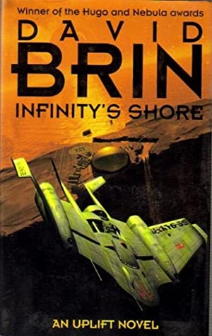 Infinity's Shore : Book Two of a New Uplift Trilogy