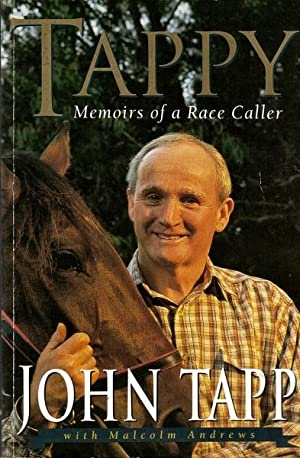 Tappy : Memoirs of a Race Caller: Tapp, John with