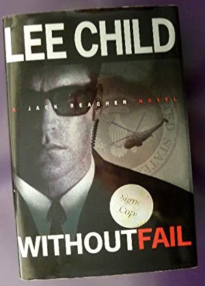 Without Fail: SIGNED BY AUTHOR: Child, Lee