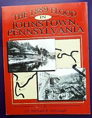 The 1889 Flood in Johnstown, Pennsylvania: SIGNED: McGough, Michael R.