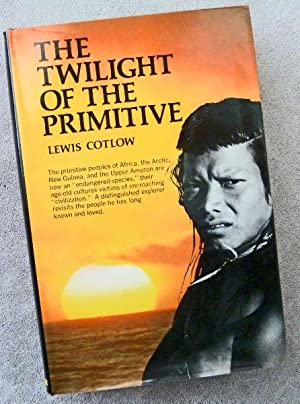 The Twilight of the Primitive: Cotlow, Lewis