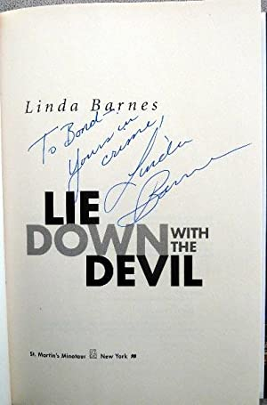 Lie Down with the Devil: SIGNED BY AUTHOR: Barnes, Linda