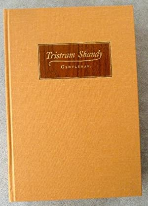 The Life and Opinions of Tristam Shandy Gentleman: Sterne, Laurence