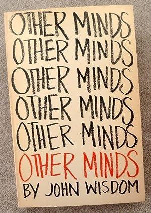 Other Minds: Wisdom, John
