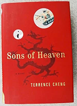 Sons of Heaven: SIGNED BY AUTHOR: Cheng, Terrence