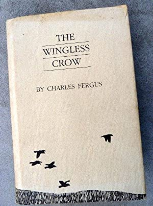 "The Wingless Crow: Essays from the ""Thornapples"": Fergus, Charles"