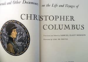 Journals & Other Documents on the Life & Voyages of Christopher Columbus: Morison, Samuel ...