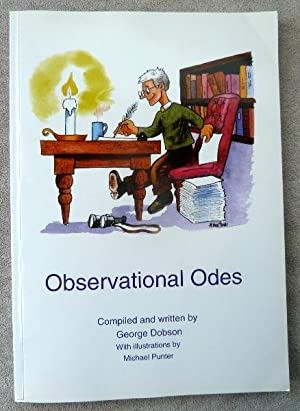 Observational Odes: SIGNED BY AUTHOR: Dobson, George