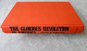 The Glorious Revolution in America: Lovejoy, David S.