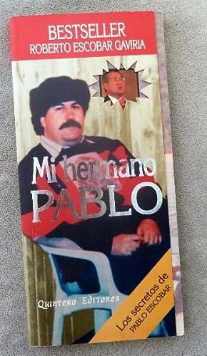 Mi Hermano Pablo: Escobar Gaviria, Roberto