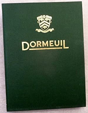 Dormeuil: Paris-London: 1842-1992: The history of fabric is woven into the fabric of history: ...