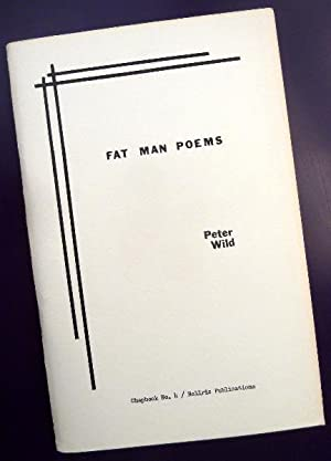 Fat Man Poems: Wild, Peter